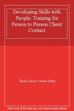 Developing Skills with People: Training for Person to Person Client Contact-She