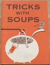 Tricks With Soups (1956) Campbell Soup Co, Vintage Recipe Booklet, Cook Book