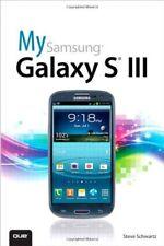 My Samsung Galaxy S III-Steve Schwartz