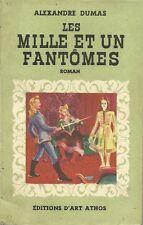 LES MILLE ET UN FANTÔMES - ALEXANDRE DUMAS - 1947