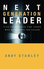 Next Generation Leader Those Who Will Shape the Future Andy Stanley Book