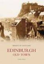 Edinburgh Old Town (Images of Scotland) - New Book Varga, Susan