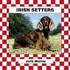 Irish Setters (Checkerboard Animal Library: Dogs)