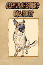 German Shepherd Dog Diary: Create a Dog Memoir, Dog Scrapbook or Dog Diary, for