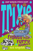 Asquith, Ros, Trixie Fights For Furry Rights, Very Good Book