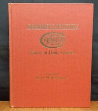 CHARLES NEWTON FATHER OF HIGH VELOCITY  Bruce M. Jennings, Jr. SIGNED/Numbered