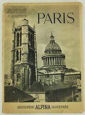 Encyclopedia Alpina Illustree: Paris, Leo Larguier, 1945 Paperback