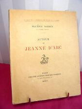 AUTOUR DE JEANNE D'ARC Maurice Barrès.Lettre au sous-Lieutenant Édouard Champion