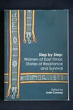 Conway - Step by Step: Women of East Timor, Stories of Resistance and Survival