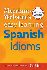 NEW Merriam-Webster's Easy Learning Spanish Idioms (Spanish Edition)