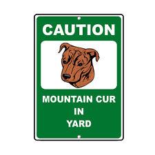 Mountain Cur Dog Caution Novelty Fun Metal Sign