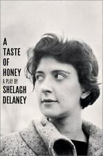 A Taste of Honey : A Play by Shelagh Delaney (1994, Paperback)
