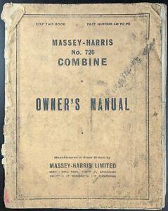 Original Massey Harris No 726 Combine Owners Manual, P/N 634 922 M3