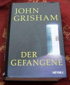 Der Gefangene - John Grisham gebundene Ausgabe