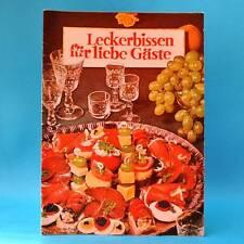 Leckerbissen für liebe Gäste | Rezepte | Verlag für die Frau um 1973 DDR C