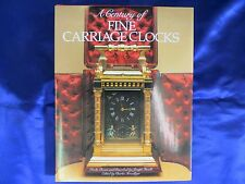 A Century of Fine Carriage Clocks Book by Joseph Fanelli & Charles Terwilliger