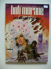 EO (très bel état) - Bob Morane 20 (les géants de Mu) 1975 Vance Vernes
