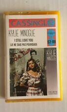 Kylie Minogue -Je ne sais pas pourquoi - I still love you - Cassette - As New