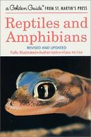 Reptiles and Amphibians: A Fully Illustrated, Authoritative and Easy-to-Use Guid