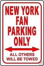 "NEW YORK FAN PARKING ONLY 12""x18"" ALUMINUM SIGN"