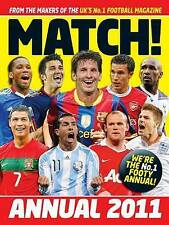 Match Annual 2011: From the Makers of the UK's Bestselling Football Magazine (An