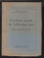 L'évolution actuelle du bolchevisme russe/ Simon Zagorsky.1re Edt Povolozky 1921