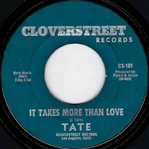 """*NORTHERN SOUL - TATE - IT TAKES MORE THAN LOVE - CLOVERSTREET """"HEAR"""""""