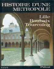 HISTOIRE D'UNE METROPOLE par Louis TRENARD