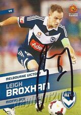 ✺Signed✺ 2013 2014 MELBOURNE VICTORY A-League Card LEIGH BROXHAM