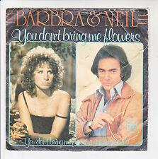 Barbra STREISAND & Neil DIAMOND Vinyl 45T YOU DON'T BRING ME FLOWERS - CBS 6803