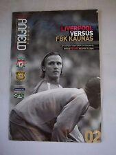 Orig.PRG   Champions League  2005/06   FC LIVERPOOL - FBK KAUNAS  !!  SELTEN