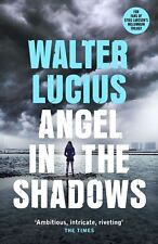 Angel in the Shadows, Walter Lucius (B2)