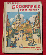 JEAN BRUNHES  :  GEOGRAPHIE COURS MOYEN : HANSI    !