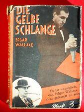 EDGAR WALLACE - Erstausgabe 1928 - Die gelbe Schlange - Ravi Ravendro
