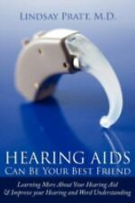 Hearing Aids - Can Be Your Best Friend: Learning More About Your Heari-ExLibrary