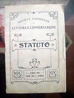 1906 PARMA: STATUTO DELLA SOCIETÀ PARMENSE DI LETTURA E CONVERSAZIONE POLITICA