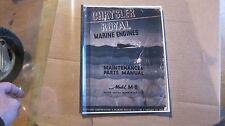 CHRYSLER MARINE M-80 ROYALE MARINE ENGINE / PARTS MANUAL