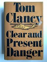Clear and Present Danger By Tom Clancy, 1st Edition / 1st Printing, 1989