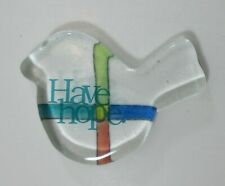 k Have hope bird GLASS PRAYER TOKEN don't lose faith tomorrow is coming