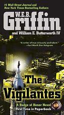 The Vigilantes (Badge Of Honor) Griffin, W.E.B. Paperback