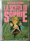 LA SCELTA DI SOPHIE - WILLIAM STYRON - CDE 1981