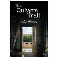 The Quivera Trail (Paperback or Softback)