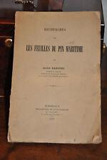 Recherches sur les feuilles du pin maritime.- A. Bargues.- 1929