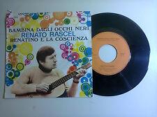 Renato Rascel/Bambina Dagli Occhi Neri-Disco Vinile 45 Giri 7 Stampa Italia1970