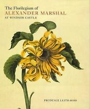 The Florilegium of Alexander Marshal at Windsor Castle (Natural History Drawings