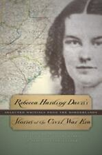 Rebecca Harding Davis's Stories of the Civil War Era : Selected Writings from...