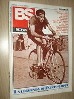 RARE MAGAZINE BS BICISPORT SPECIAL THE LEGEND BY FAUSTO COPPI 1985