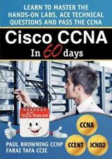 Cisco CCNA in 60 Days by Browning, Paul William