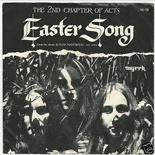 Xian Rock 45 & Picture Sleeve / THE 2nd CHAPTER OF ACTS - Easter Song MYRRH HEAR