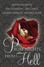Prom Nights from Hell by Meg Cabot, Michele Jaffe, Kim Harrison, Lauren Myracle